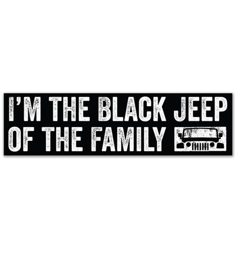 jeep family stickers all things jeep i m the black jeep of the family vinyl decal