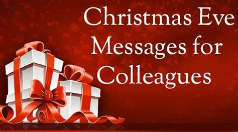 christmas eve messages  colleagues