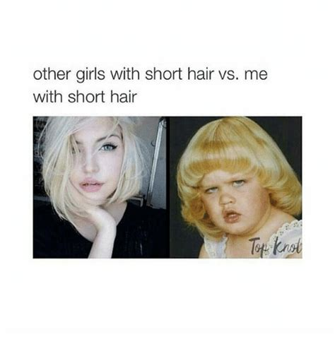 Short Hair Meme - other girls with short hair vs me with short hair funny