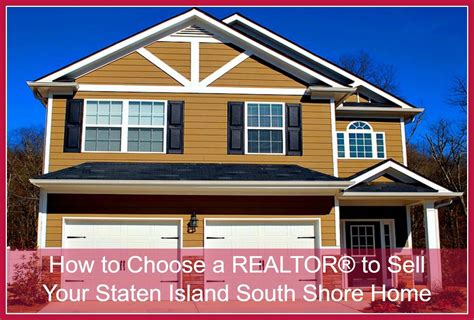 tips on choosing a realtor 174 for your staten island south