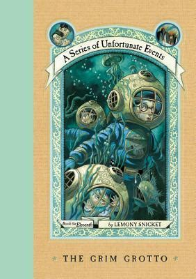 crossed the grim series books the grim grotto a series of unfortunate events 11 by