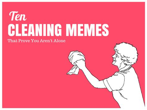 Housekeeping Meme - 10 cleaning memes that prove you aren t alone the maids blog