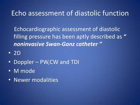 impaired relaxation pattern of lv diastolic filling treatment ppt assessment of diastolic function by echo powerpoint