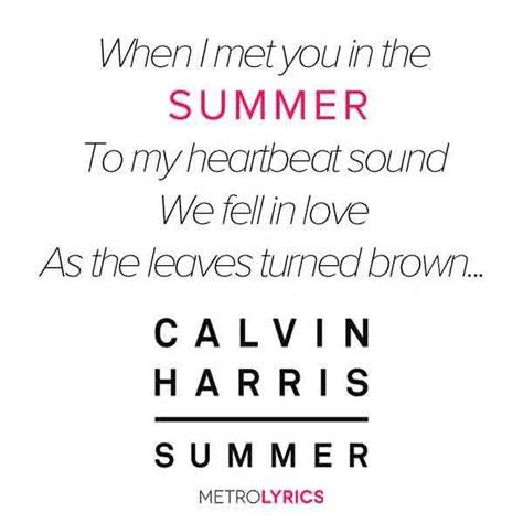 summer calvinharris lyrics httpwwwmetrolyricscomsummer lyrics calvin harrishtml