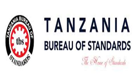 bureau of standards tanzania bureau of standards authorises usd 0 3m