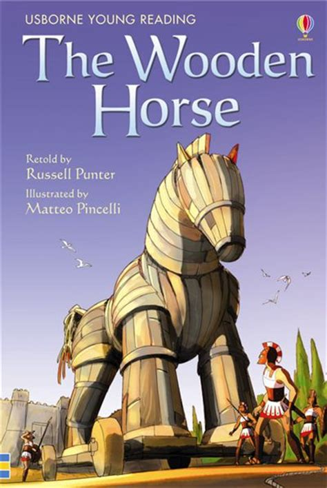 the wooden horse usborne the wooden horse at usborne books at home