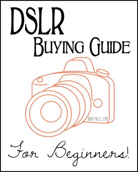 dslr buying guide dslr buying guide for beginners b britnell