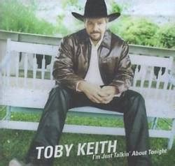 toby keith i m just talkin about tonight toby keith 完整唱片专辑
