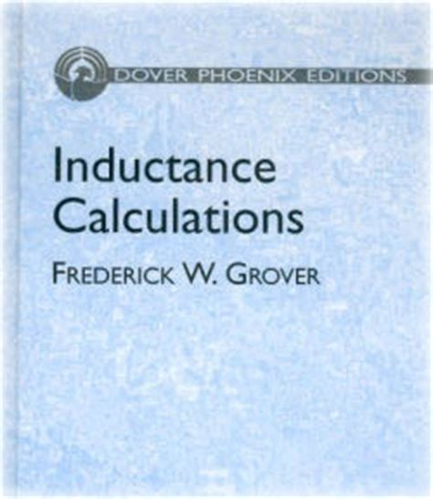 inductance calculation grover inductance calculation grover 28 images inductance calculations frederick w grover