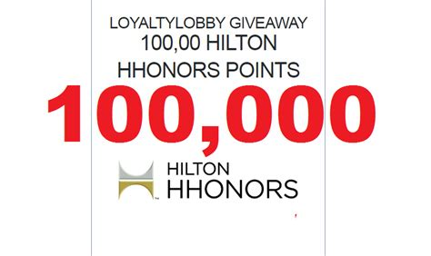 loyaltylobby giveaway 100 000 hhonors points