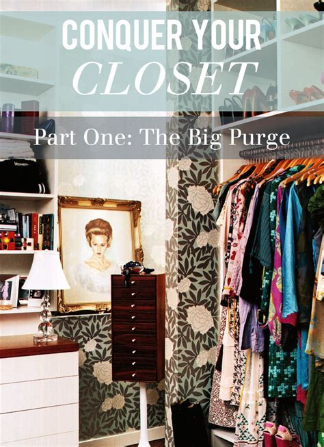 how to purge your closet seventeenth irving conquer your closet series the big