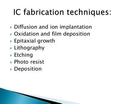 integrated circuits fabrication process oxidation diffusion ion implantation photolithography integrated circuits