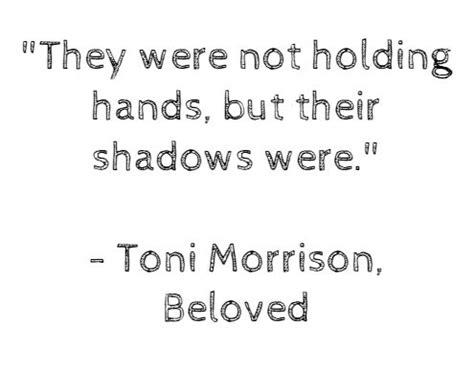 theme quotes beloved 25 best ideas about beloved toni morrison on pinterest