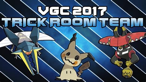 trick room team vgc 2017 trick room team and ev s sun and moon