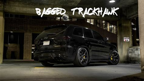 bagged jeep grand bagged jeep trackhawk grand hellcat air