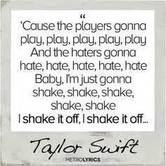 Taylor swift lyrics quotes shake it off medzpro com