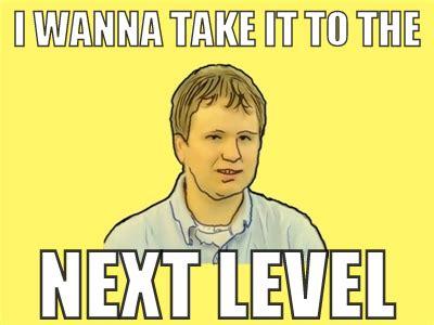 Level Meme - level thrive memes