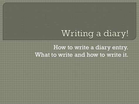 writing a diary entry