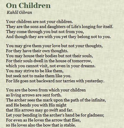 Wedding Wishes Kahlil Gibran by Kahlil Gibran On Children One Of My Favorite Poems Of