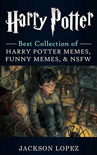 Nsfw Memes - harry potter ultimate collection of harry potter memes