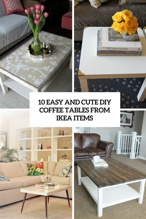 best items at ikea 10 easy and cute diy coffee tables from ikea items shelterness
