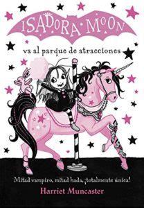 isadora moon va al descargar isadora moon va al parque de atracciones pdf y epub al dia libros