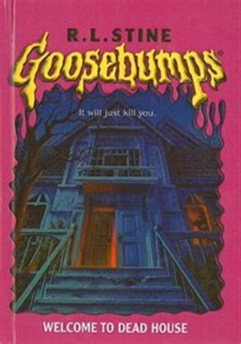 goosebumps welcome to dead house welcome to dead house goosebumps tb unnumbered r l