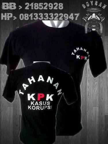 Kaos Tshirt Tahanan Kpk dinomarket pasardino kaos tahanan kpk kode boy 054