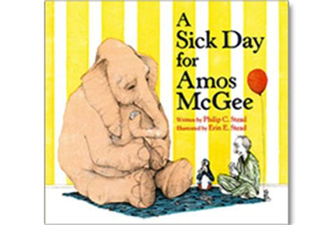 sick day for amos 1596434023 2011 newbery and caldecott medal winners and honors kids reading list