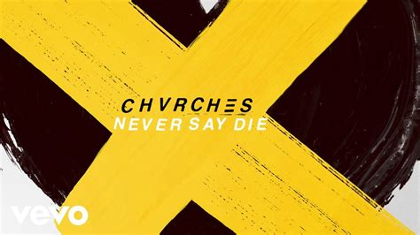 chvrches release downtempo new single never say die