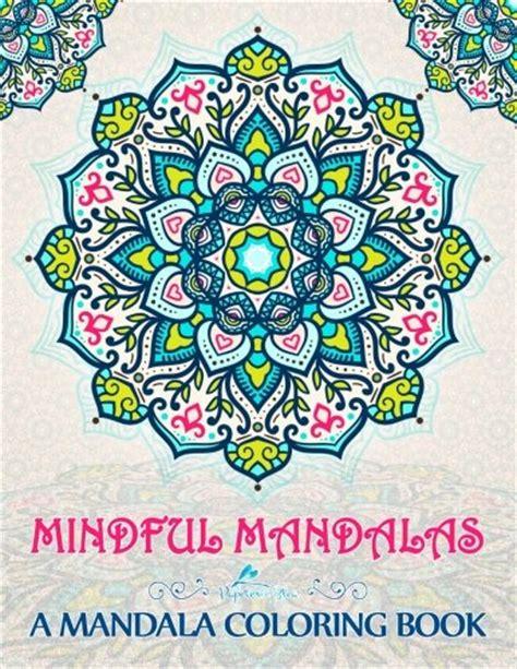 cheap mandala coloring books cheapest copy of mindful mandalas a mandala coloring book