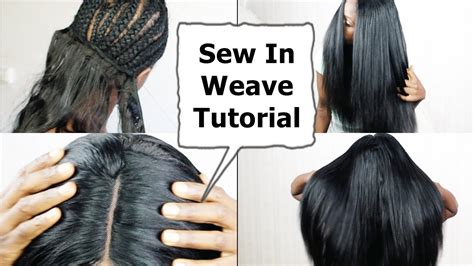 sewi in tutorials with leave out watch me do full sew in weave no leave out no glue