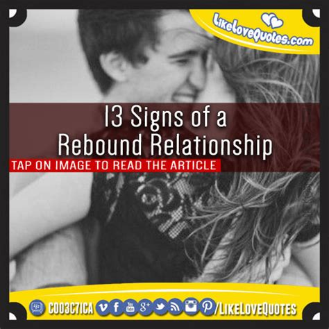 Ways To Deal With A Rebound Relationship by 13 Signs Of A Rebound Relationship Likelovequotes