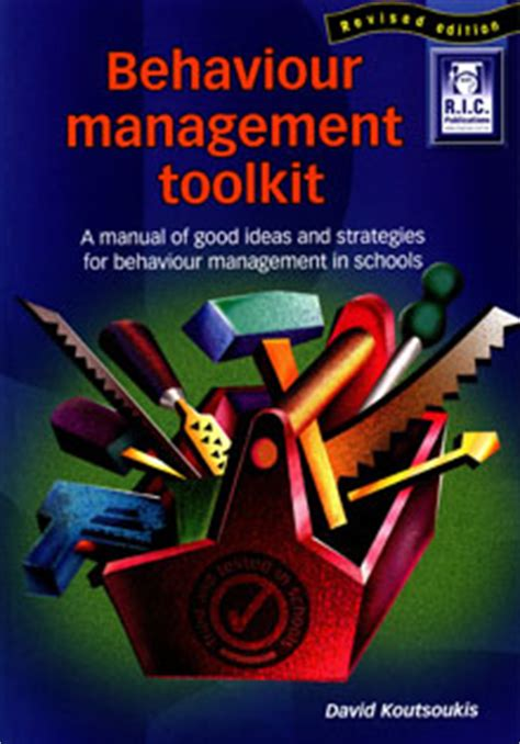 the behaviour tool kit behaviour solutions for today s tough classrooms books behavior management toolkit