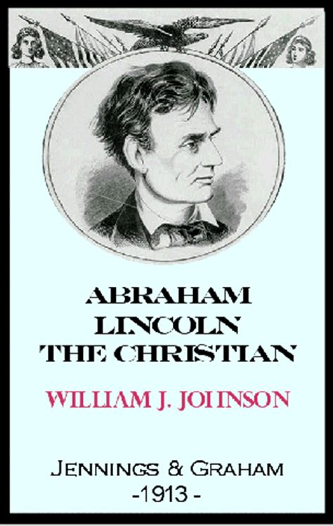 abraham lincoln a spiritual biography heretic rebel a thing to flout the spiritual life of