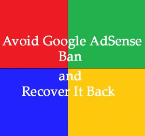 adsense banned google adsense is banned only with these reasons all top 9