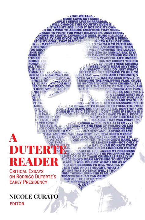 a duterte reader critical essays on rodrigo duterte s early presidency books a duterte reader critical essays on rodrigo duterte s