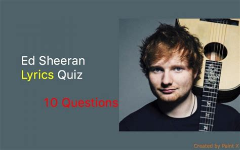 ed sheeran on my way lyrics ed sheeran lyrics quiz quiz for fans
