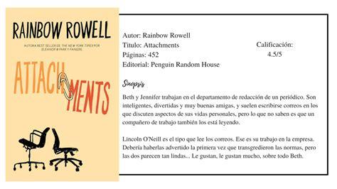 libro attachments opini 243 n del libro attachments por rainbow rowell bosque de letras