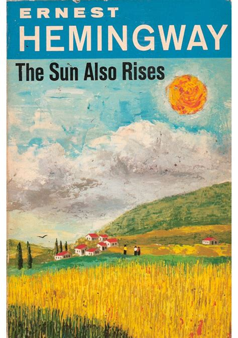 Ernest Hemingway Biography The Sun Also Rises | the write things book review the sun also rises