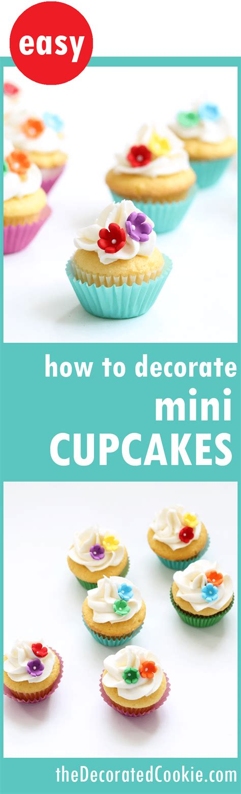 How To Decorate Cupcakes At Home by How To Decorate Mini Cupcakes The Decorated Cookie