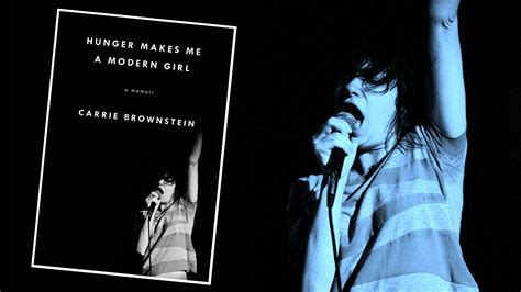 hunger makes me a 20 best carrie brownstein quotes from hunger makes me a modern hunger makes me a modern