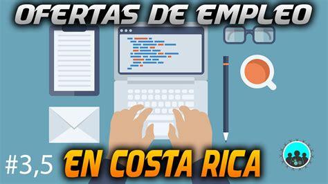 portafolio de ofertas de cr ofertas de empleo en costa rica buscando trabajo 3 5