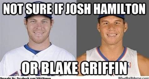 Blake Griffin Meme - not sure if josh hamilton or blake griffin