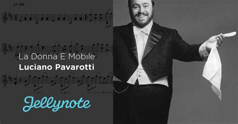 la donna è mobile pavarotti la donna e mobile luciano pavarotti tablatures de