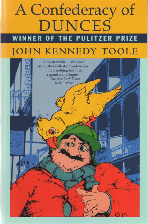 a confederacy of dunces 11 authors who became famous after they died litreactor