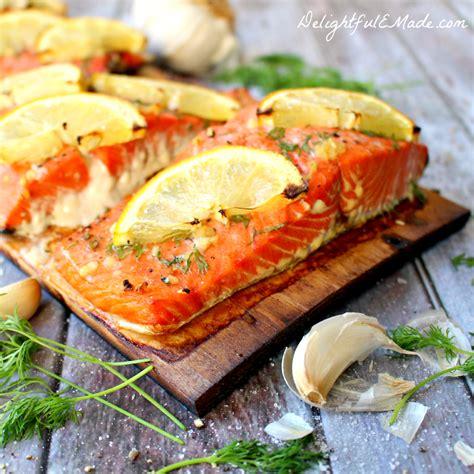 grilled cedar plank salmon delightful