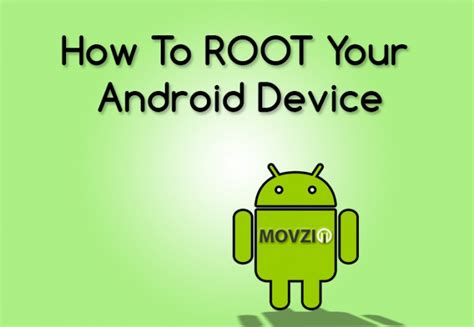 how to root your android device a beginners guide movzio - How To Root Your Android