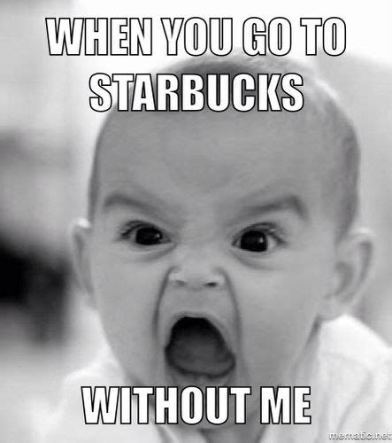 Starbucks Meme - 25 hilarious starbucks meme that are way too real