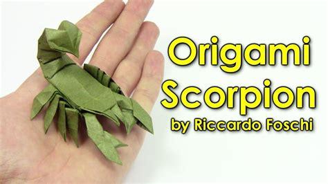 tutorial origami scorpion origami scorpion by riccardo foschi origami easy